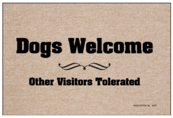 Dogs Welcome Doormat from High Cotton