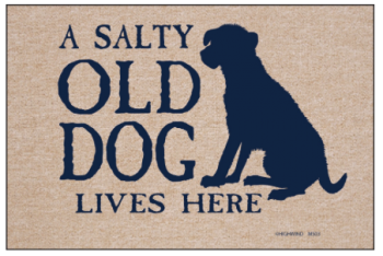 Salty Old Dog High Cotton Door Mat